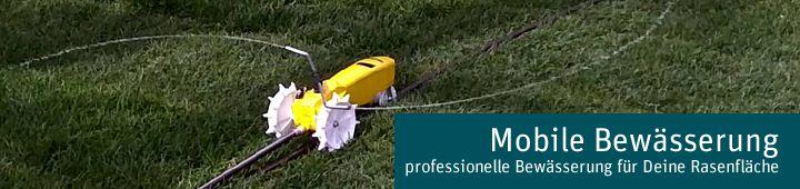 Mobile Bewässerung für Deinen Rasen - gleich ansehen!